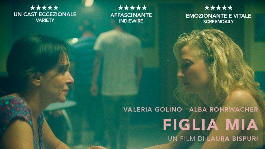 """Image for: PROIEZIONE SPECIALE DI """"FIGLIA MIA"""""""